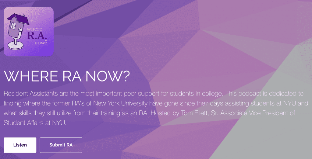 Where R.A Now? Podcast from New York University NYU Universities