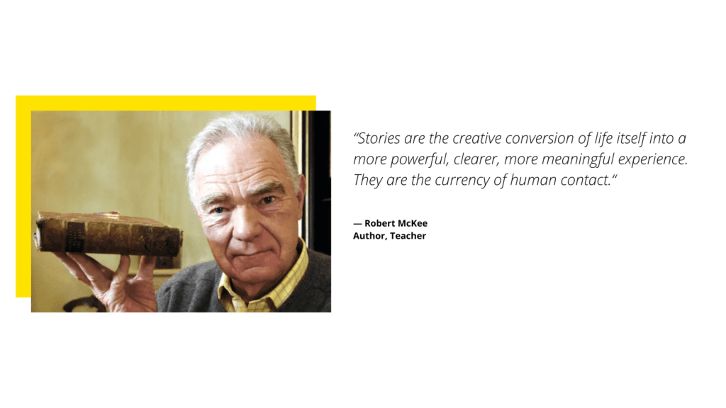 Robert McKee Quote on Humanize Storytelling